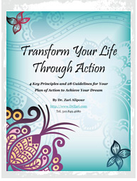 Transform Your Life Through Action by Zari Alipour