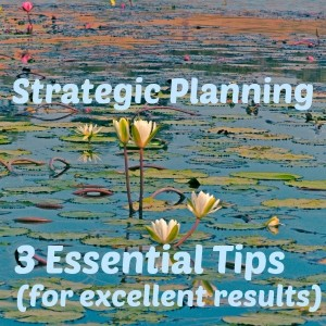 Strategic Planning - # Essential Tips