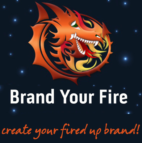 Brand Your Fire: Create your fired up brand!